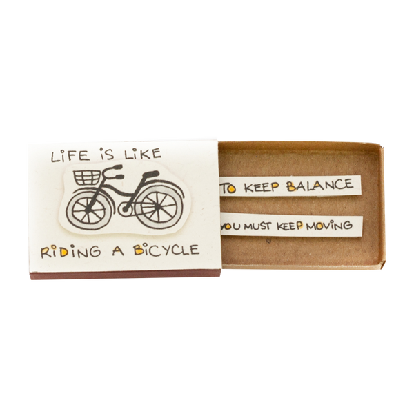 "OT005 - ""Life is like riding a bicycle"" Matchbox"