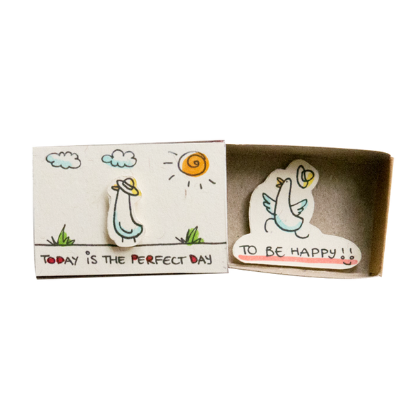 "OT007 - ""Today is the perfect day to be happy"" Duck Matchbox"