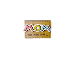 "OT030 - ""Mom you are just Wow"" Matchbox"