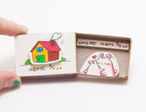"OT032 - ""Home is where Mom is"" Matchbox"