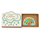 "OT056 - ""I Know It's Raining - But There's Rainbow Too"" Matchbox"