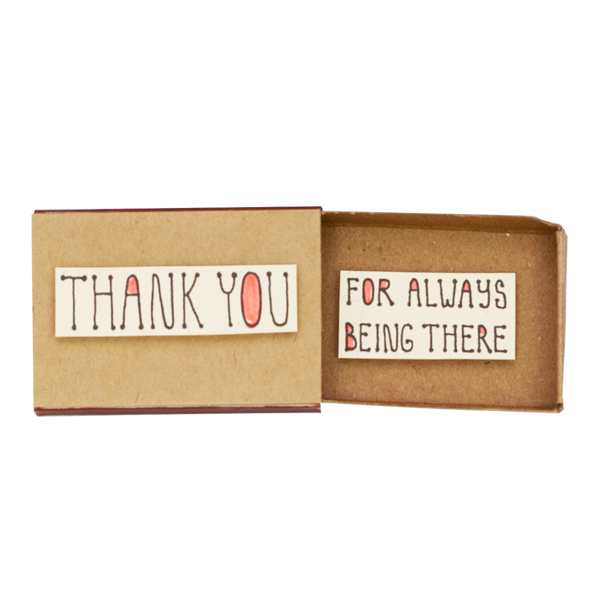 OT084 - Thank you for always being there Matchbox Card