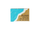 "Matchbox card ""True friends stay like an octopus on your face"" - OT117"