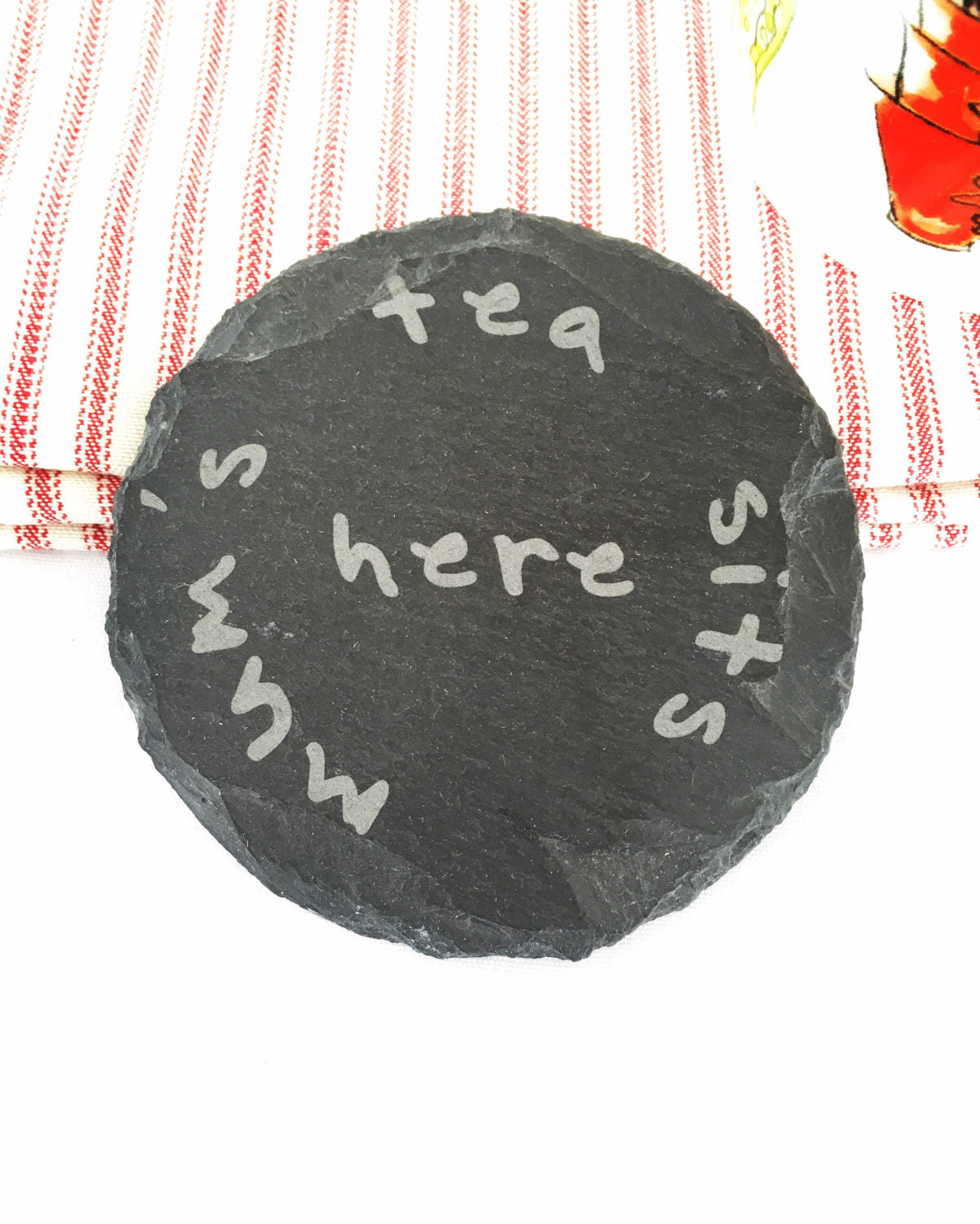 Round slate coaster Dad's or Mum's coffee - Dad's or Mum's Tea sits here