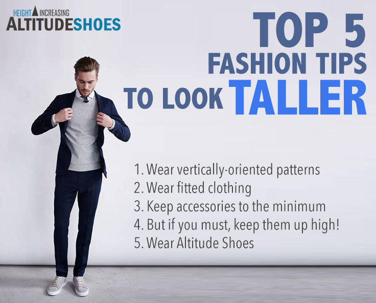 Top 5 Fashion Tips to Look Taller