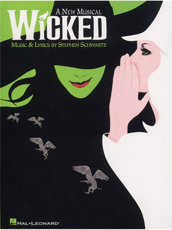 Stephen Schwartz Wicked - Piano/Vocal Selection