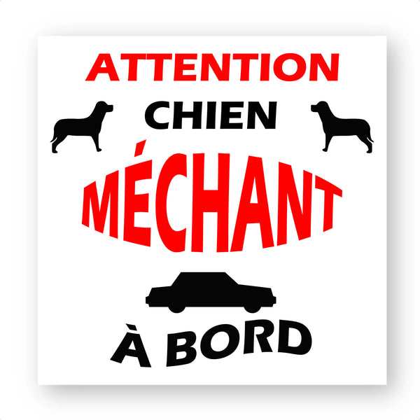 sticker attention chien mechant a bord