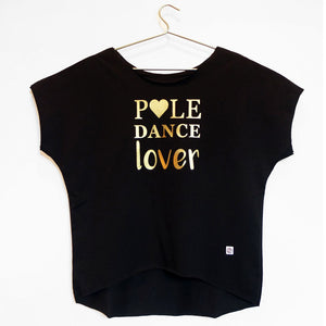Pole Dance Lover loose tee, nera e oro // black and gold