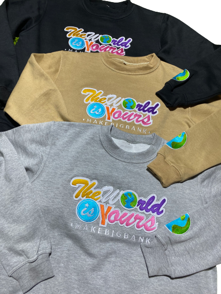 .The World Is Yours 2.0 Sweatshirts