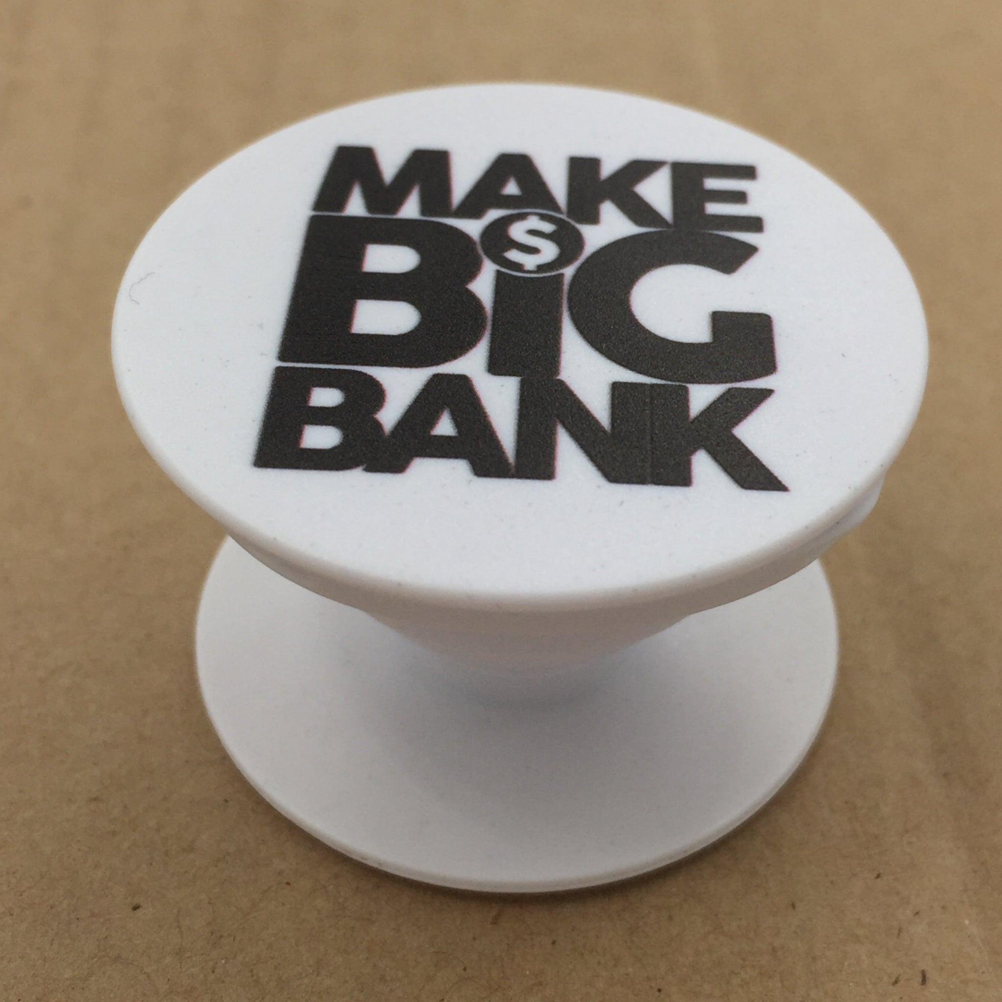 MakeBigBank Pop Socket - Make Big Bank