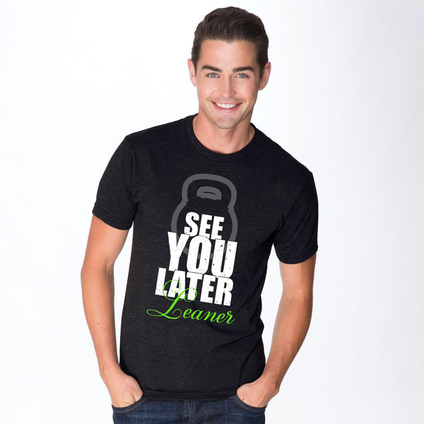 See You Later Leaner Triblend T-Shirt