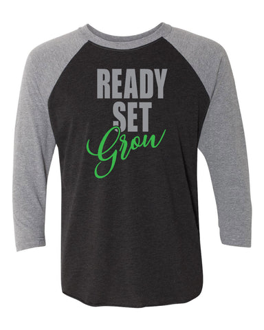 Ready, Set, Grow Raglan 3/4 Sleeve T-Shirt (Unisex)