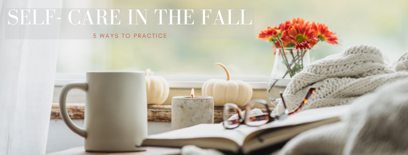 5 ways to practice effective self care in the fall. Fall activities. Ways to feel better during the colder months.