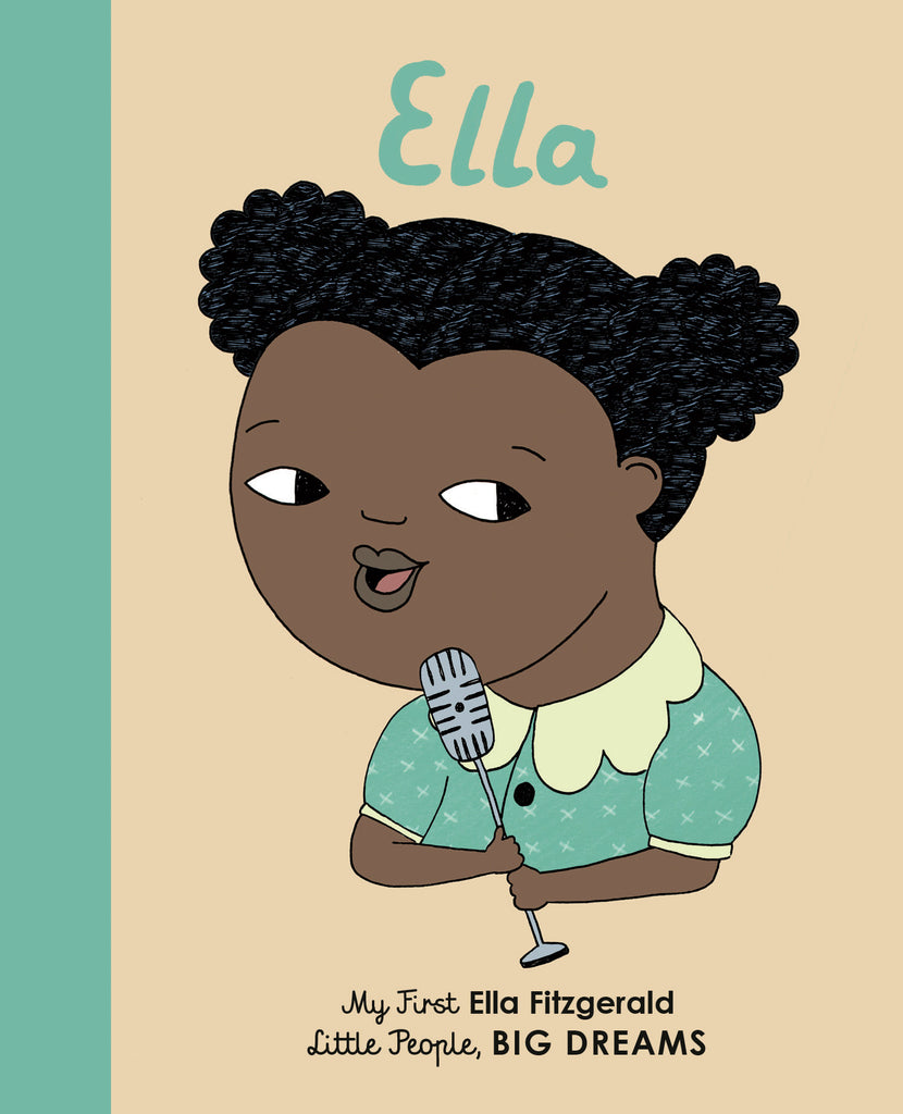 Little People Big Dreams Board Book Little People Big Dreams: My First Ella Fitzgerald