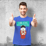 I Am A Dog Trapped In A Human Body Male T-Shirt
