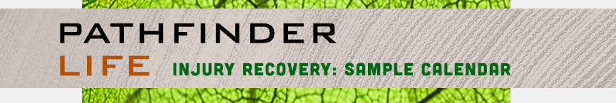 PATHFINDER Life Guides Injury Recovery Calendar