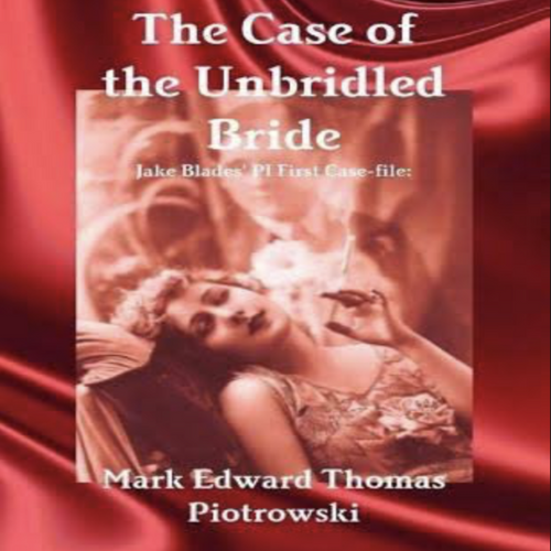 The Case of the Unbridled Bride Book