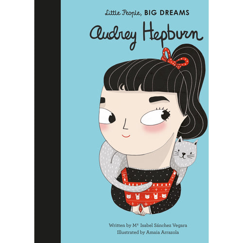 Little People, Big Dreams - Audrey Hepburn