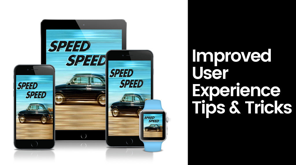 7 Tips to Get and Improved User Experience