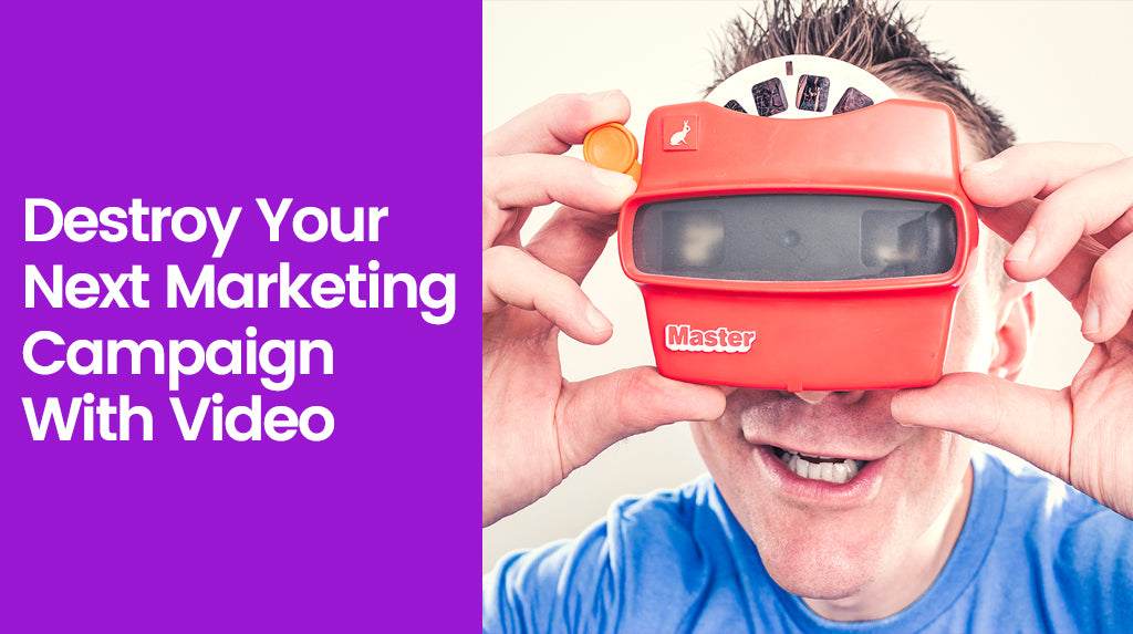 Reasons why you should use videos in your next marketing campaign to boost sales!