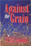 Against the Grain Book, Upcoming Events,Shop Products,Media, ashtae, Ashtae, - Ashtae