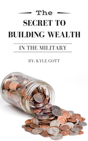 The Secret to Building Wealth in the Military eBook