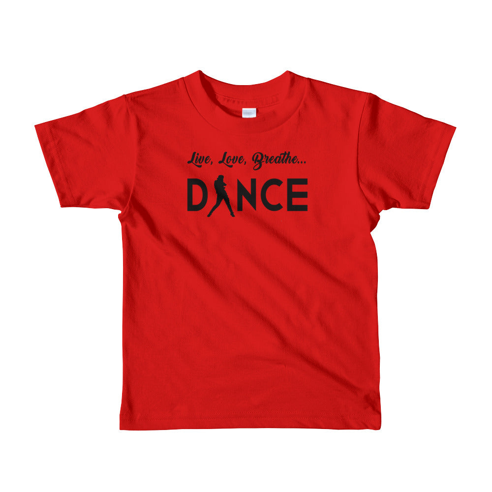 Live, Love, Breathe, Dance (Short sleeve kids t-shirt)