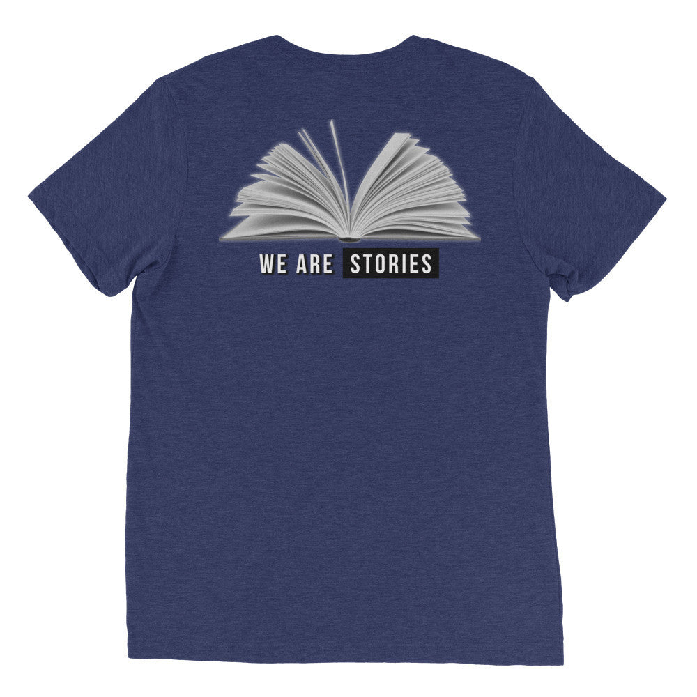 We Are Stories (triblend t-shirt  - men's sizes up to 4XL)