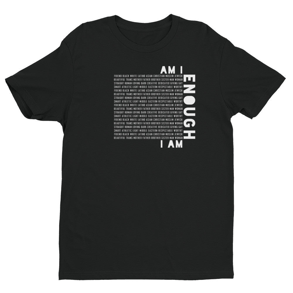 I Am Enough (fitted men's t-shirt)
