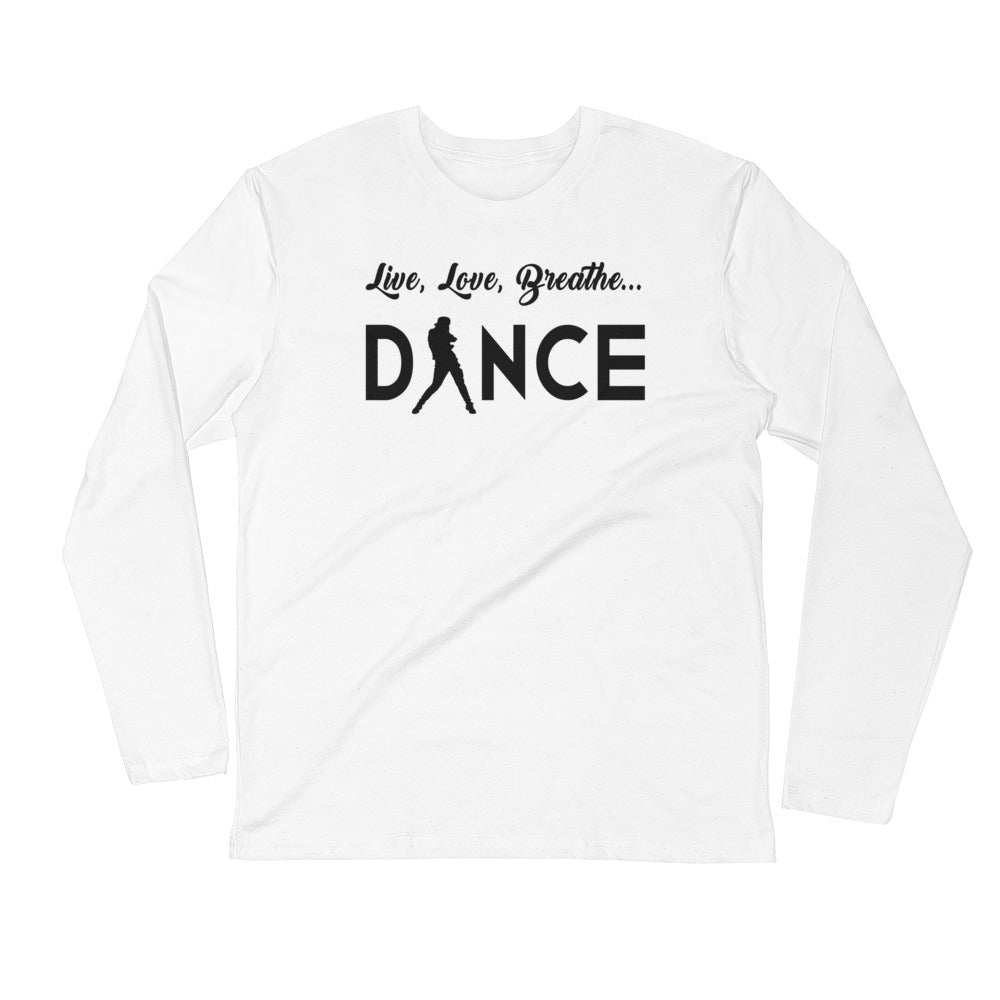 Live, Love, Breathe, Dance (Men's Long Sleeve Fitted Crew)