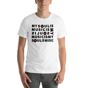 My Soul Is Music (Short-Sleeve Unisex T-Shirt)
