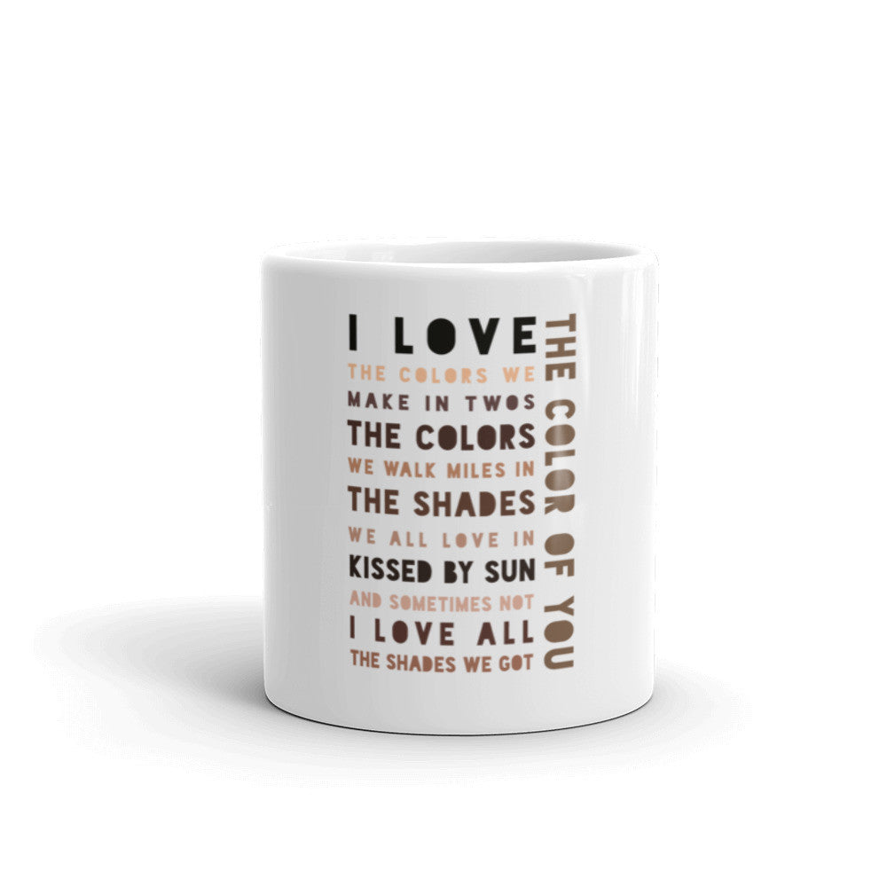 The Color of You (coffee mug made in the USA)
