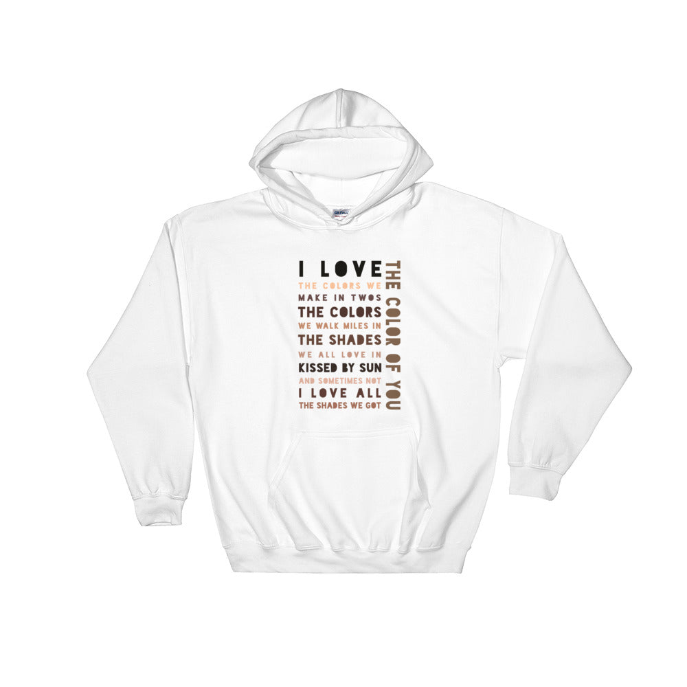 The Color of You (Unisex Hooded Sweatshirt)