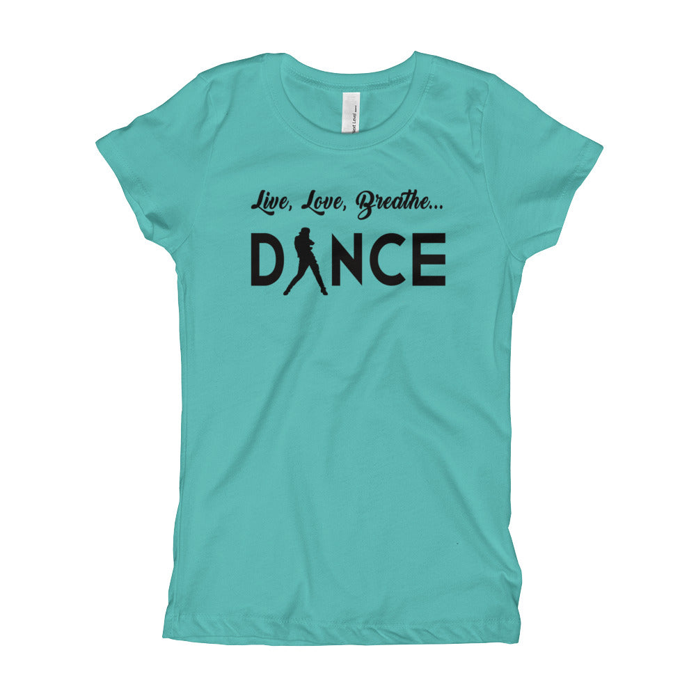 Live, Love, Breathe, Dance (Girl's T-Shirt)