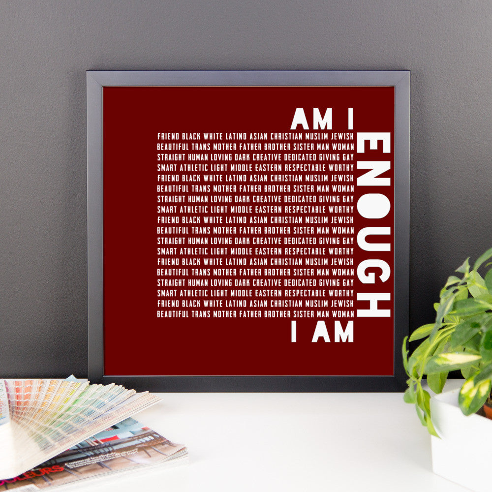 I Am Enough (framed poster)
