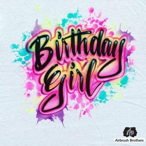 airbrush custom spray paint  Airbrush Birthday Girl with Paint Splatter Design shirts hats shoes outfit  graffiti 90s 80s design t-shirts  Airbrush Brothers Shirt