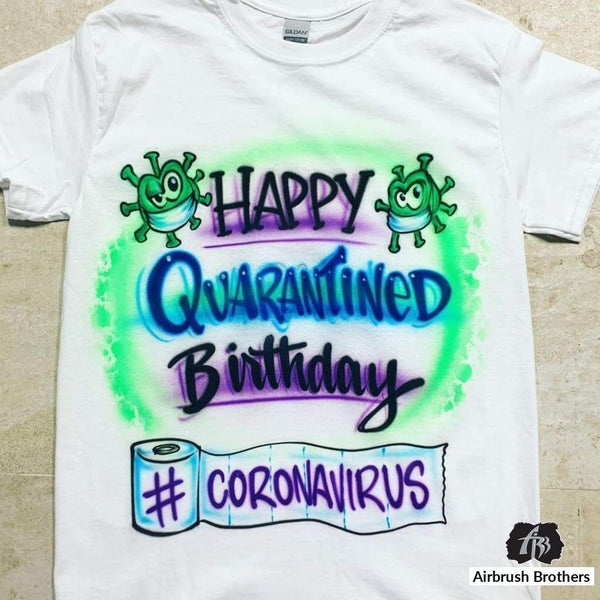 airbrush custom spray paint  Airbrush Birthday Quarantined Shirt Design shirts hats shoes outfit  graffiti 90s 80s design t-shirts  Airbrush Brothers Shirt