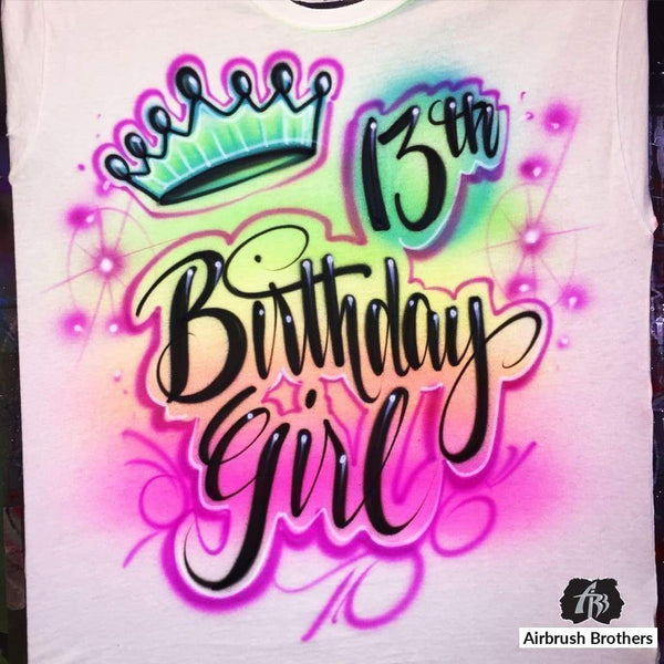 airbrush custom spray paint  Birthday Girl Crown Design shirts hats shoes outfit  graffiti 90s 80s design t-shirts  AirbrushBrothers Shirt