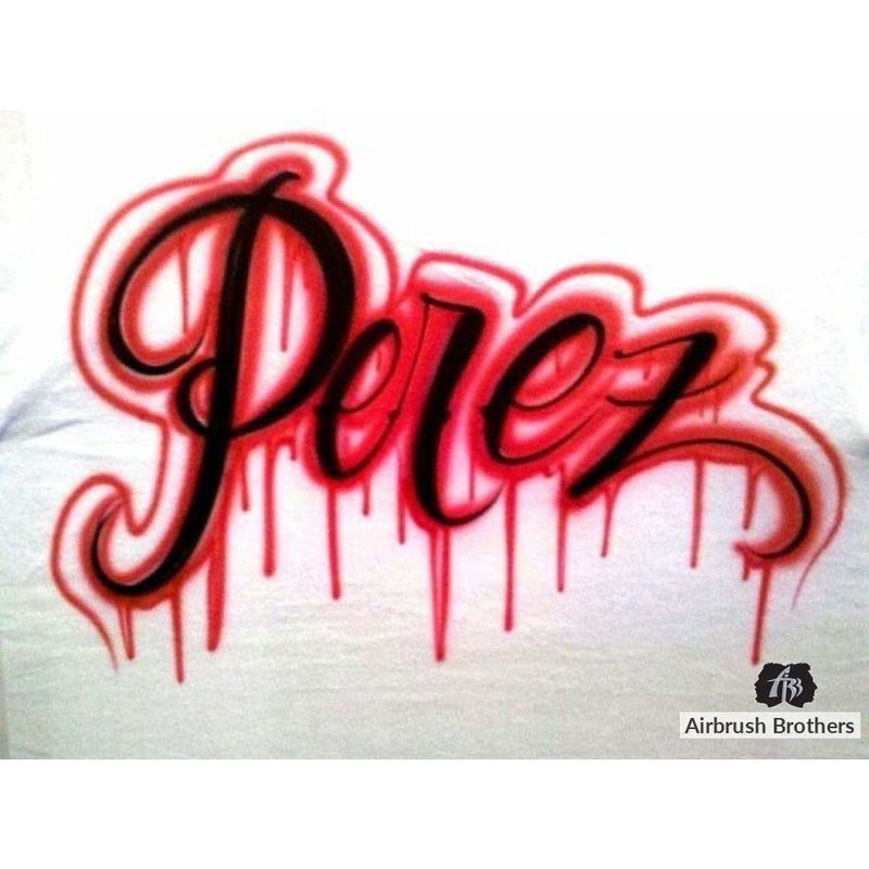 airbrush custom spray paint  Dripping Name Design shirts hats shoes outfit  graffiti 90s 80s design t-shirts  AirbrushBrothers Shirt