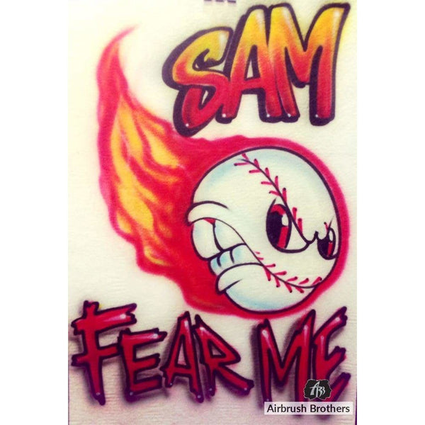 airbrush custom spray paint  Fear Me with Flames Baseball Design shirts hats shoes outfit  graffiti 90s 80s design t-shirts  AirbrushBrothers Shirt