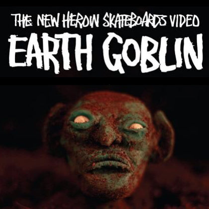 "Heroin Skateboards "" Earth Goblin"" Full Video (+ Dead Dave's Part)"