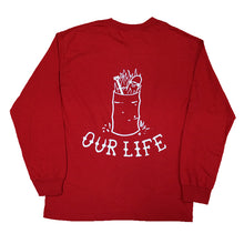 Our Life Burn Barrel Long Sleeve T-Shirt - Red