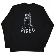 Our Life Fired Long Sleeve T-Shirt - Black