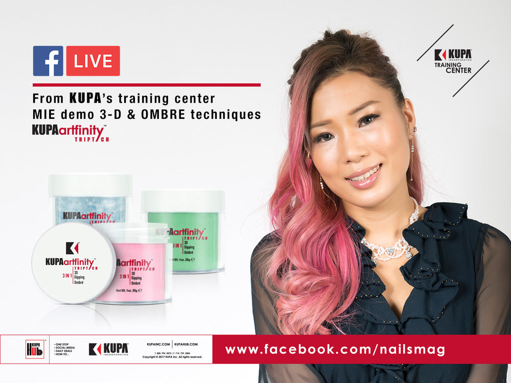 FaceBook LIVE with Nails Magazine at KUPA Training Center Friday June 30th, 2017