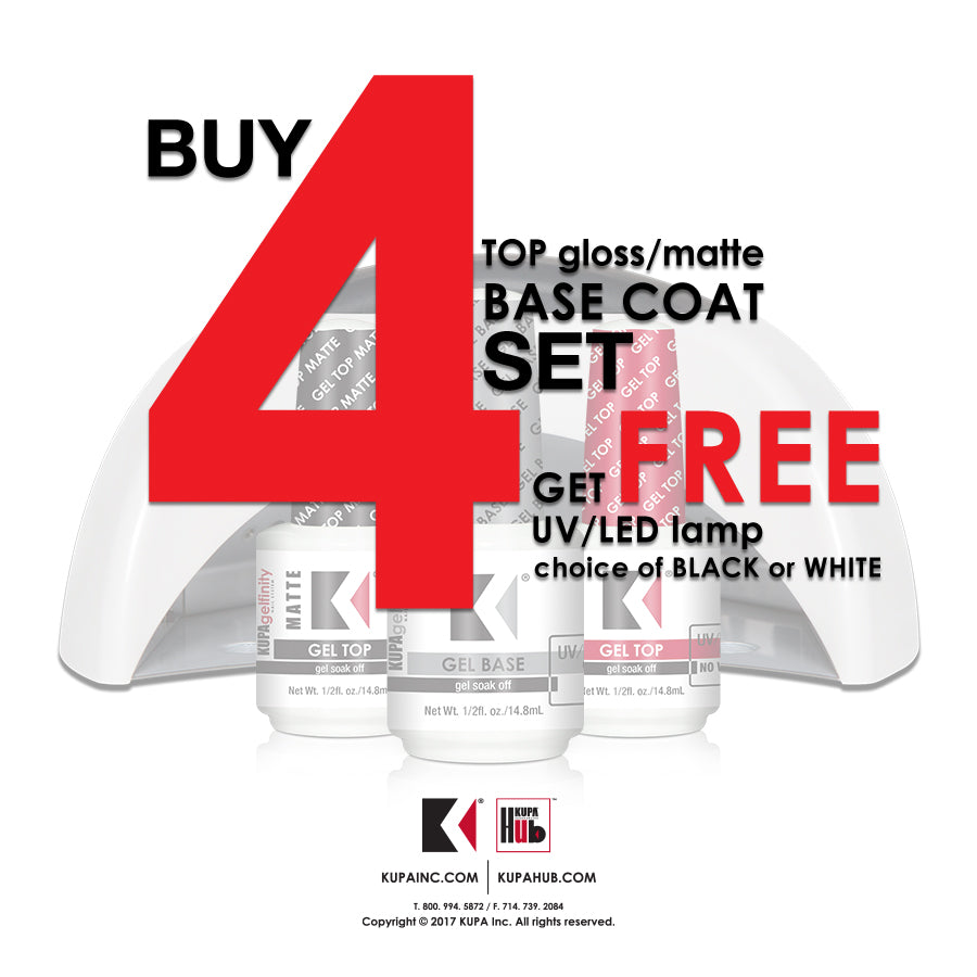 Buy 4 of each Base, Top Gloss and Matte and get a FREE Hybrid UV/LED Lamp from KUPA!
