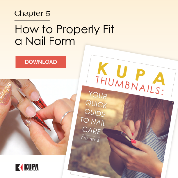Kupa Thumbnails: Chapter 5 - How to Properly Fit a Nail Form