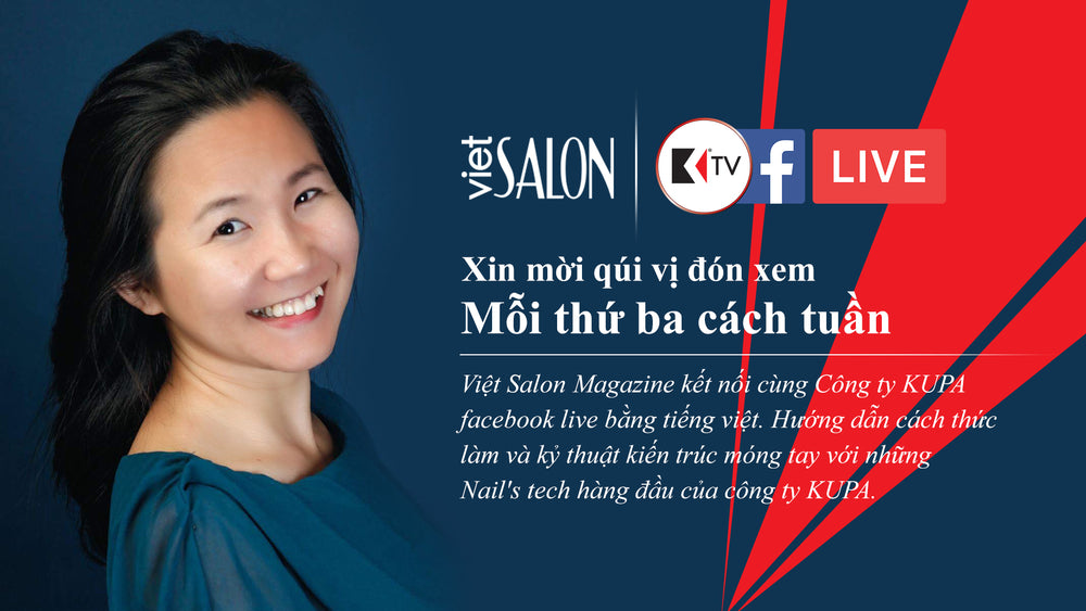 Facebook Live Taped Previously Kupa Educator Ann Chang with VietSalon Magazine DipFinity