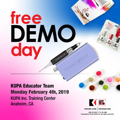 FREE Nail Demos Start Monday February 4th, 2019 at KUPA