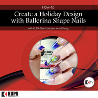 KUPA TV Presents Holiday Nail Design with Ann Chang