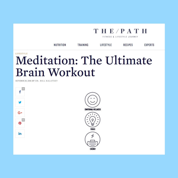 Meditation; The Ultimate Brain Workout –ThePathMag.com